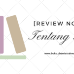 [Review Novel] Tentang Kita